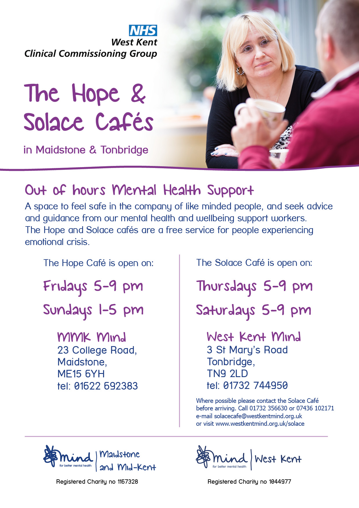 Hope Café - Our Cafe runs in Maidstone on Fridays from 5pm til 9pm, and Sundays from 1pm til 5pm. The Solace Cafe runs on Thursdays from 5pm - 9pm, and Saturdays from 5pm - 9pm.