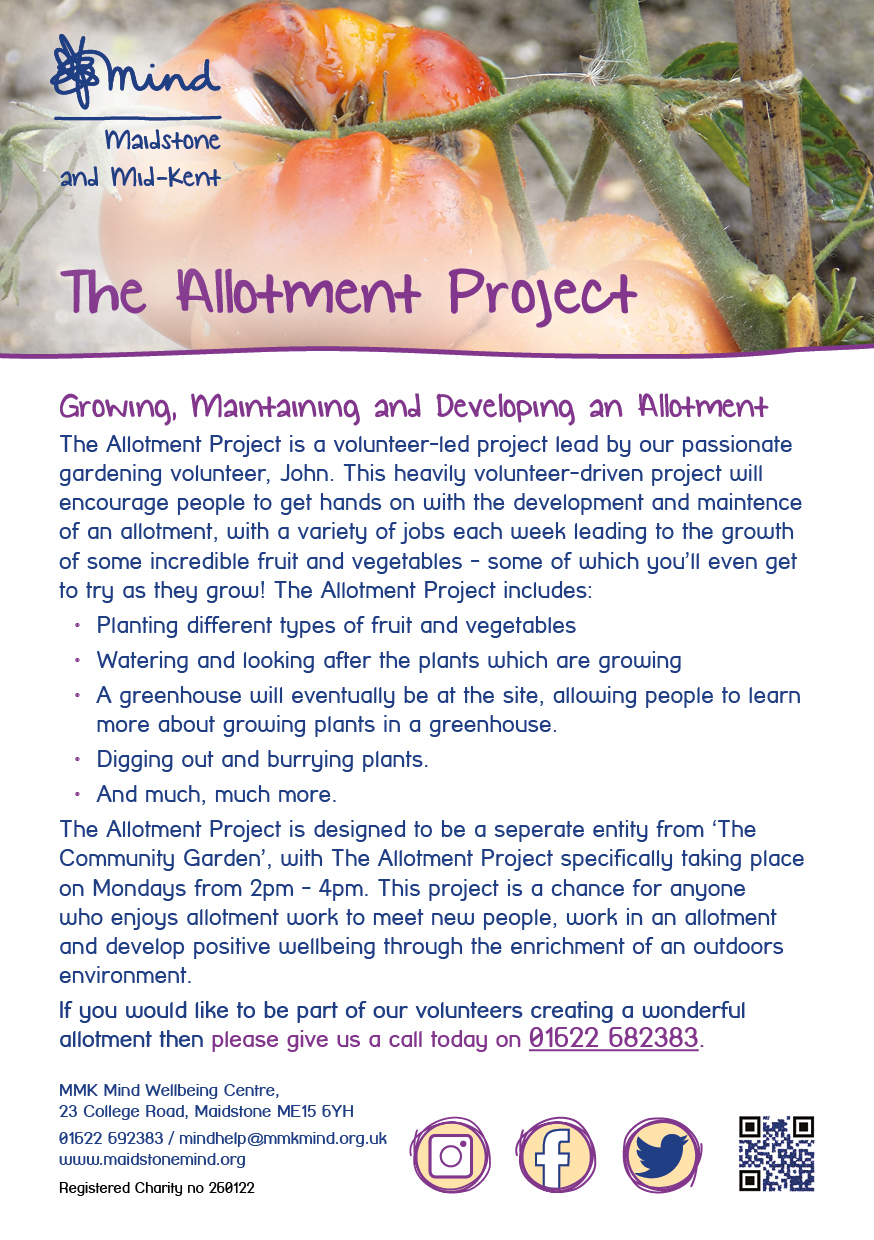 The Allotment Project Poster - Our Allotment Project runs every Monday from 2pm - 4pm at the Live It Well centre on Holland Road. Come along and learn about growing all different types of produce. Call us today on 01622 692383.
