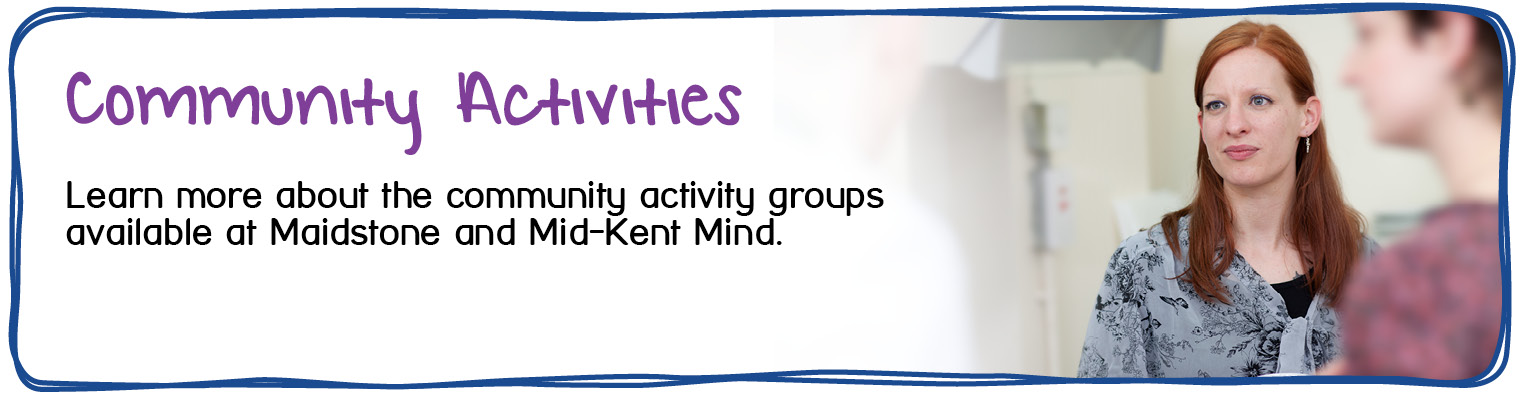 Maidstone Community Activity Groups - MMK Mind provide a variety of community activities for individuals in the area.