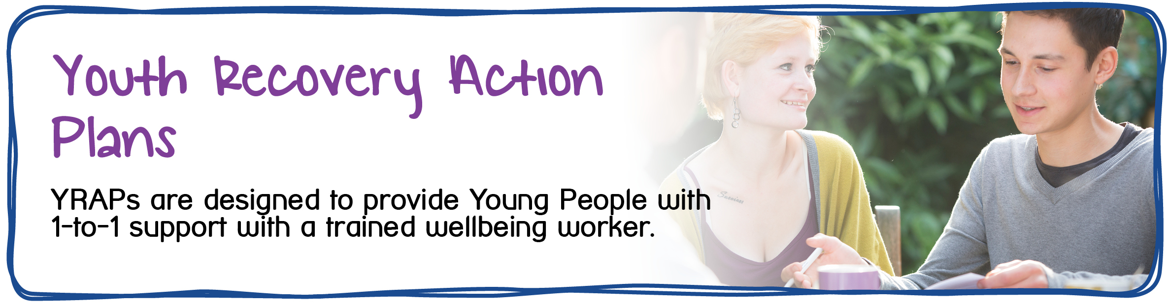 Maidstone and Mid-Kent Mind Youth Services - YRAPs - 1-to-1 support for young people with a trained wellbeing worker.