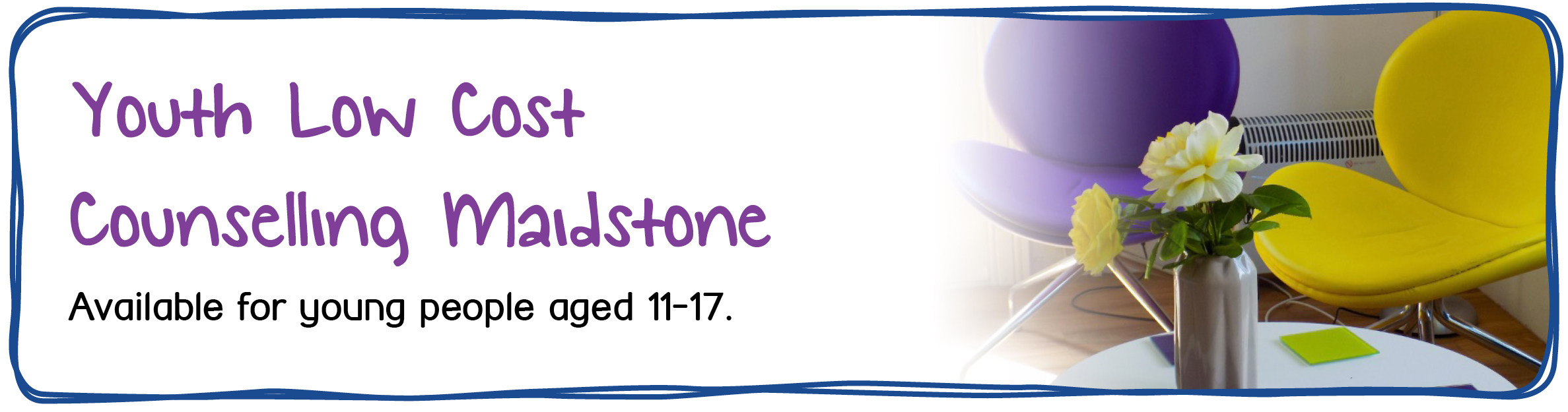 Youth Low Cost Counselling Maidstone . Available for young people aged 11-17.