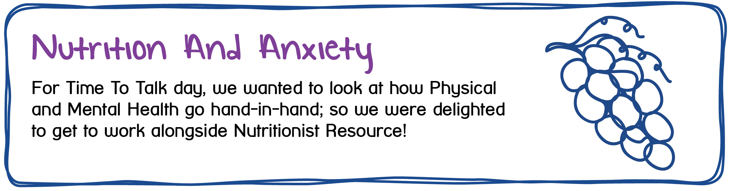 Nutrition And Anxiety - For Time To Talk day, we wanted to look at how physical and Mental Health go hand-in-hand, so we were delighted to get to work alongside Nutritionist Resource.
