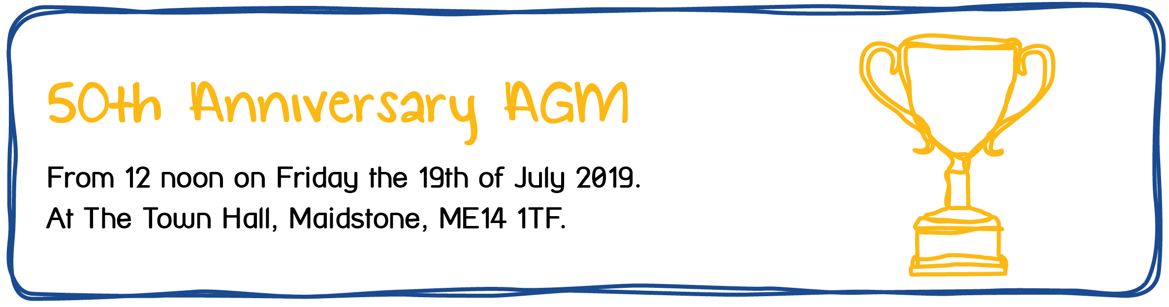 Maidstone and Mid-Kent Mind's 50th Anniversary AGM - From 12 noon on Friday the 19th of July 2019. At the Town Hall, Maidstone, ME14 1TF.