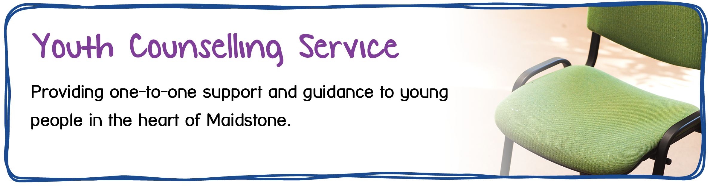 Youth Counselling In Maidstone - Providing one-to-one support and guidance to young people in the heart of Maidstone.