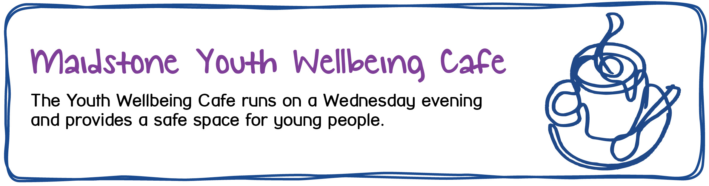 Youth Wellbeing Cafe In Maidstone - The Youth Wellbeing Cafe runs on a Wednesday evening and provides a safe space for young people.