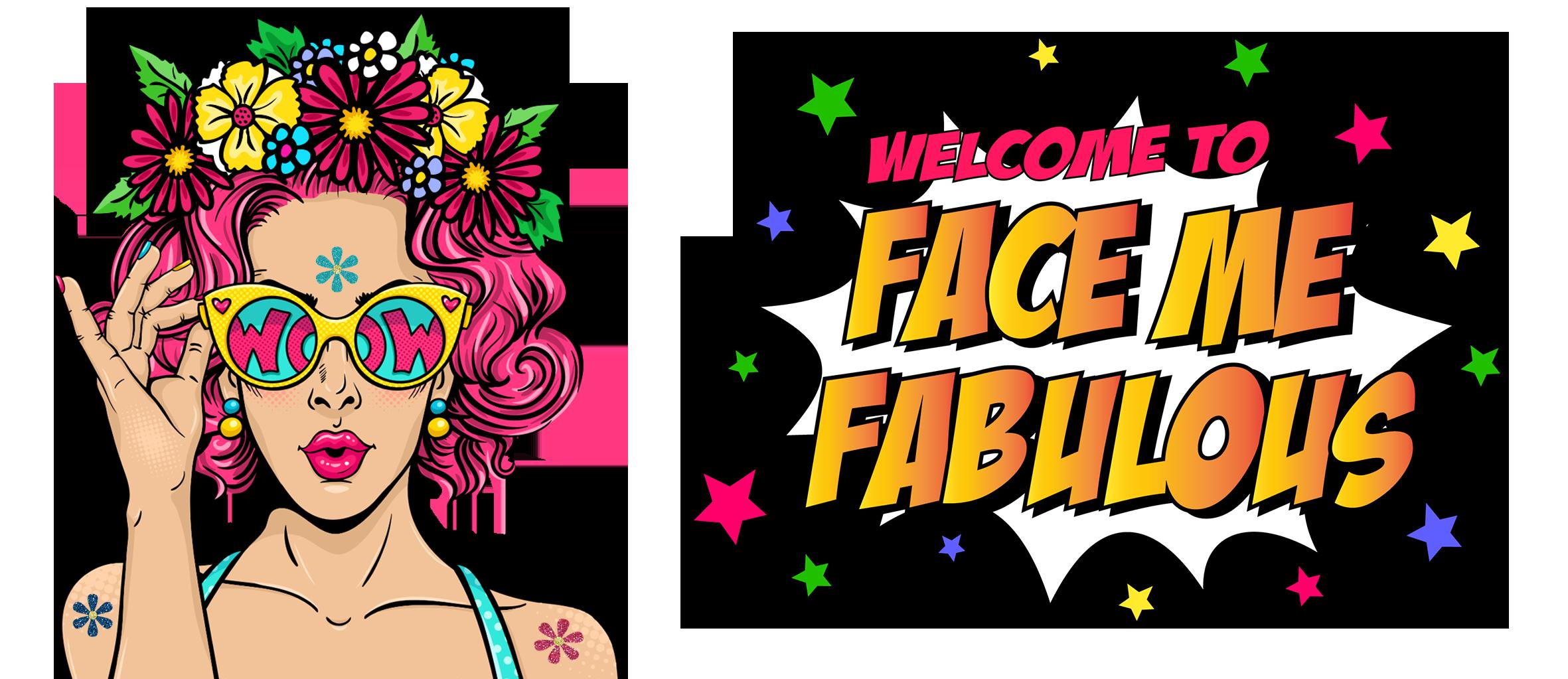 Face Me Fabulous Banner Image