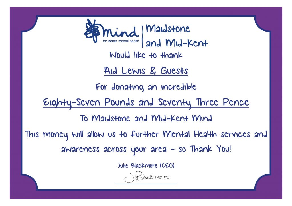 MMK Mind would like to thank Aid Lewis sand Guests for donating an incredible eighty-seven pounds and seventy three pence to Maidstone and Mid-Kent Mind.