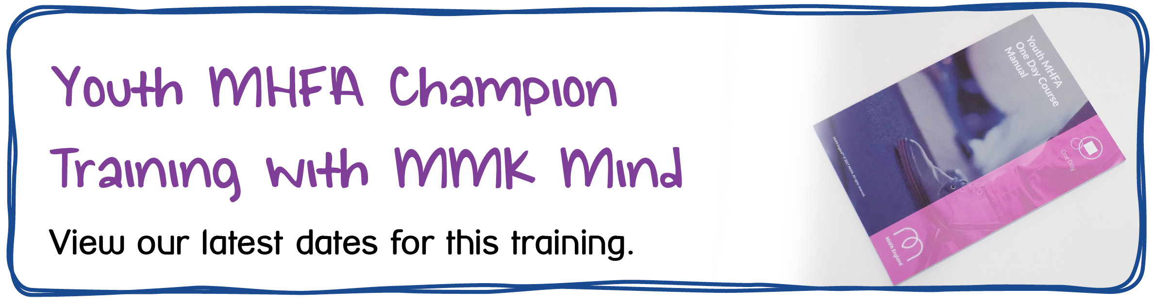 MHFA Youth Champion - Youth MHFA Champion Training with MMK Mind. View our latest dates for this training.