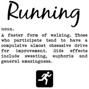 Brighton Marathon - November Graphic. Running. noun. A faster form of walking. Those who participate tend to have a compulsive almost obsessive drive for improvement. Side effects include sweating, euphoria and general amazingness.
