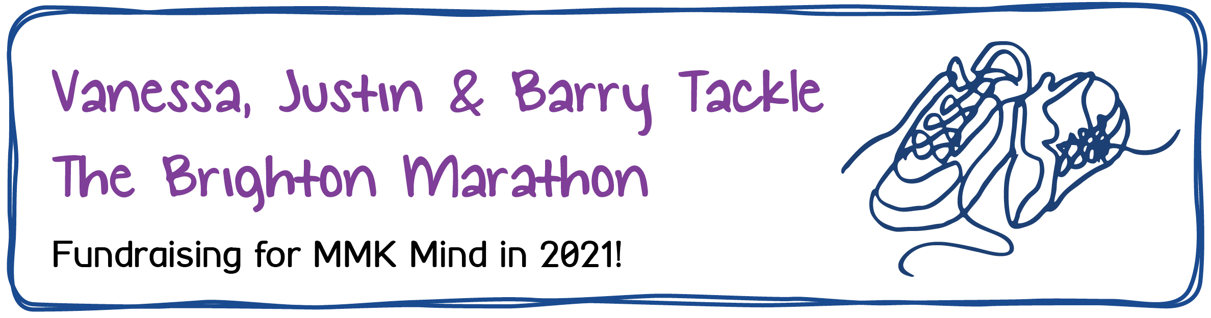 Vanessa, Justin and Barry Tackle The Brighton Marathon. Fundraising for MMK Mind in 2021.
