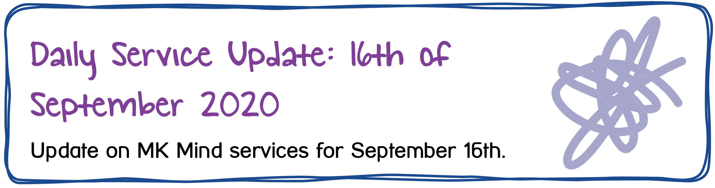 Daily Service Update: 16th of September 2020. Update on Mid Kent Mind services for September 16th.