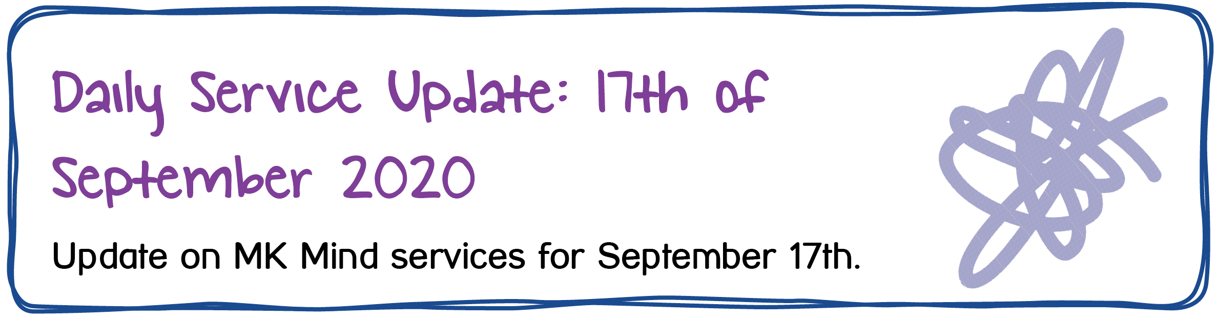 Daily Service Update: 17th of September 2020. Update on Mid Kent Mind services for September 17th.