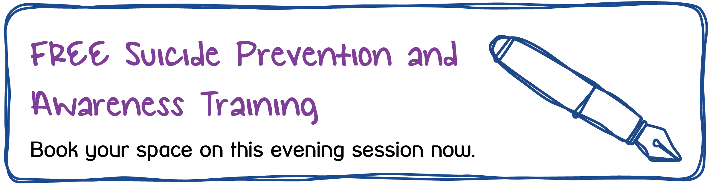 FREE Suicide Prevention and Awareness Training Book your space on this evening session now.