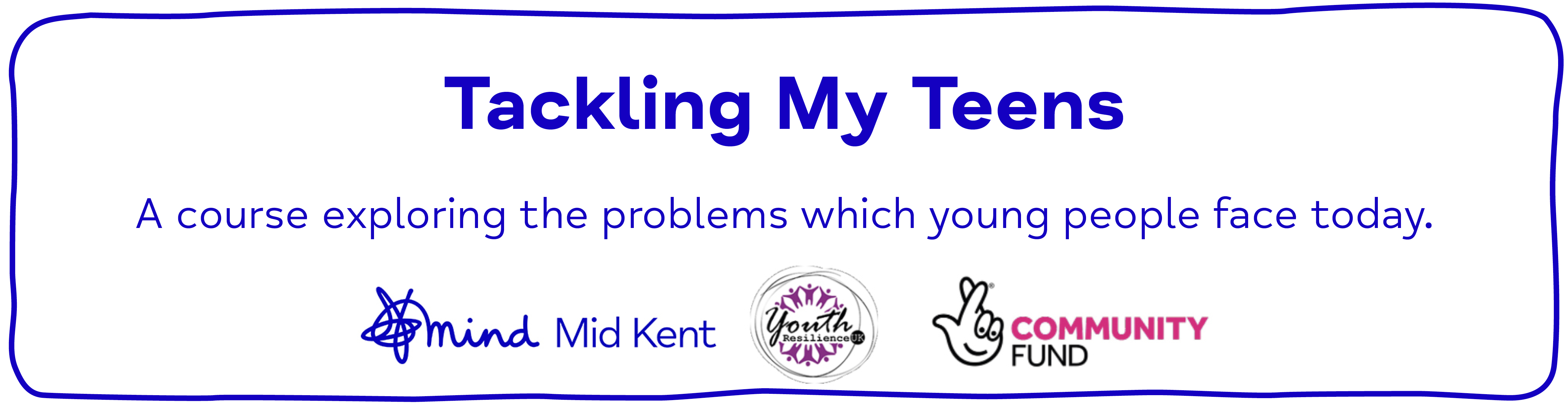 Tackling My Teens A course exploring the problems which young people face today.