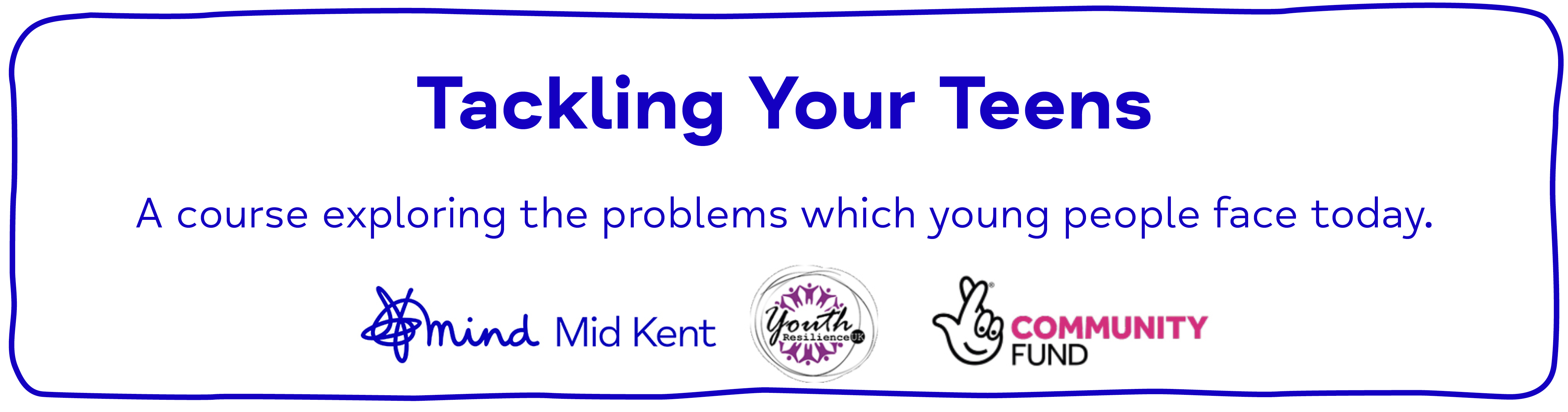Tackling Your Teens A course exploring the problems which young people face today.