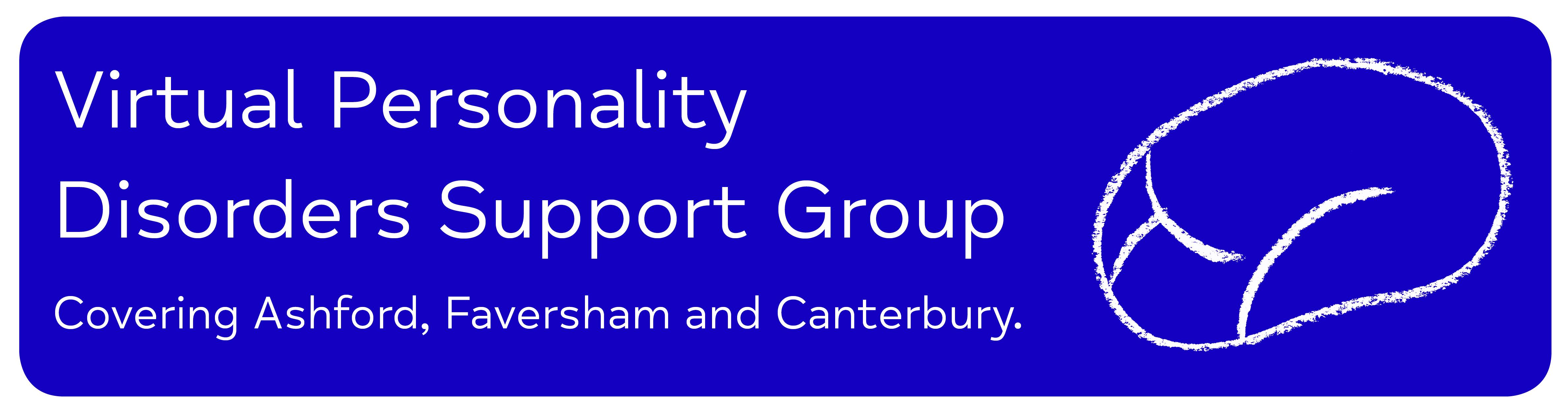 Virtual Personality Disorders Support Group Covering Ashford, Faversham and Canterbury..